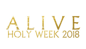 Holy Week 2018 Worship Services